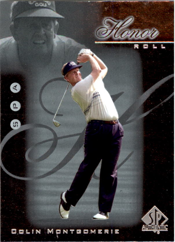 2001 SP Authentic Honor Roll #HR22 Colin Montgomerie