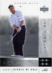 2001 Upper Deck Heroes of Golf National Convention Promos #10JD Joe Durant