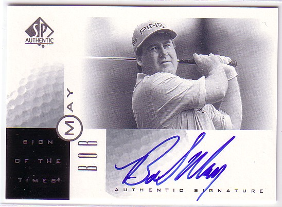 2001 SP Authentic Sign of the Times #BM Bob May