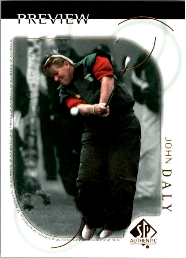 2001 SP Authentic Preview #1 John Daly