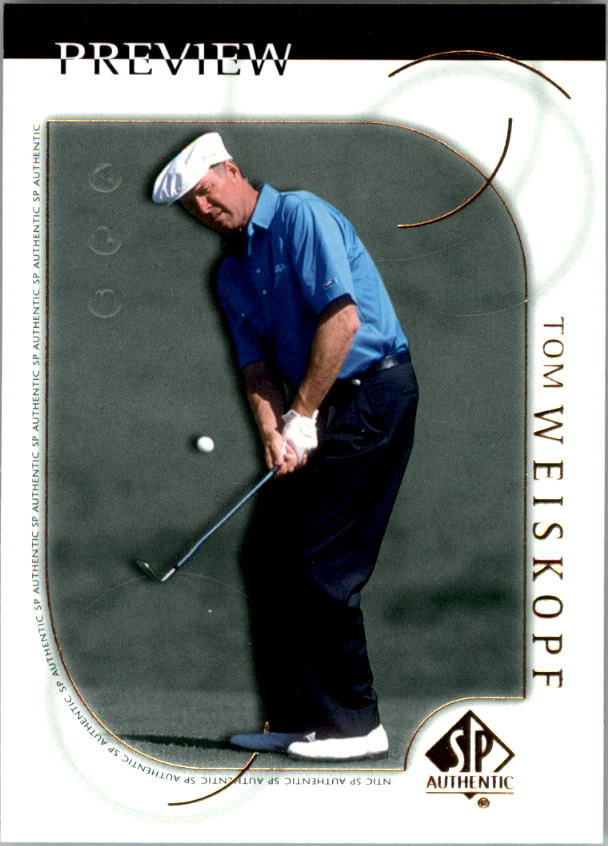 2001 SP Authentic Preview #7 Tom Weiskopf