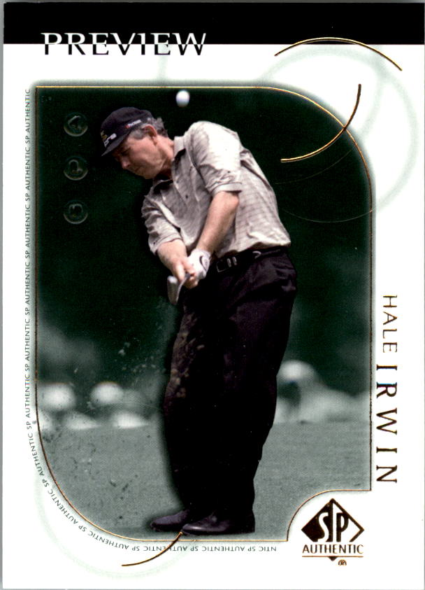2001 SP Authentic Preview #8 Hale Irwin