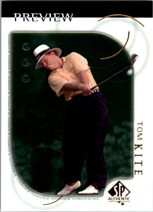 2001 SP Authentic Preview #9 Tom Kite