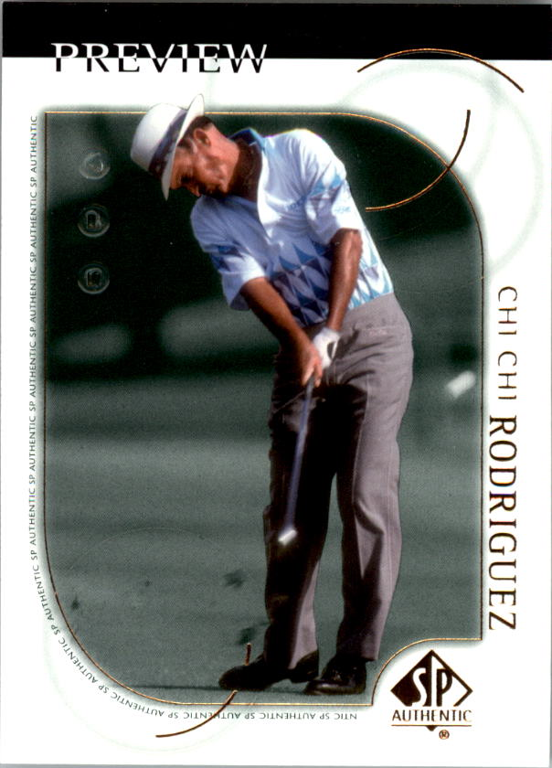 2001 SP Authentic Preview #19 Chi Chi Rodriguez