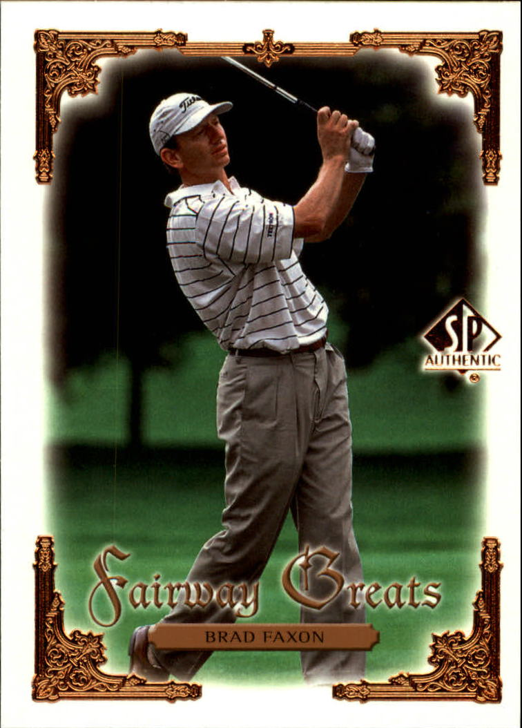 2001 SP Authentic #92 Brad Faxon FG