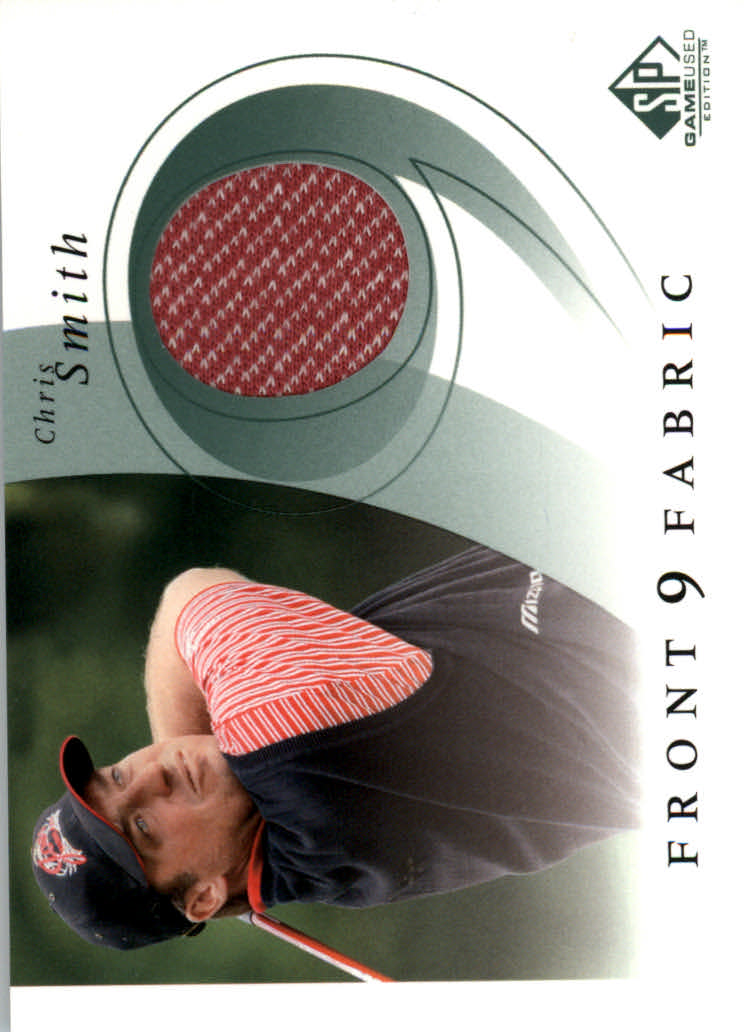 2002 SP Game Used Front 9 Fabric #CS Chris Smith