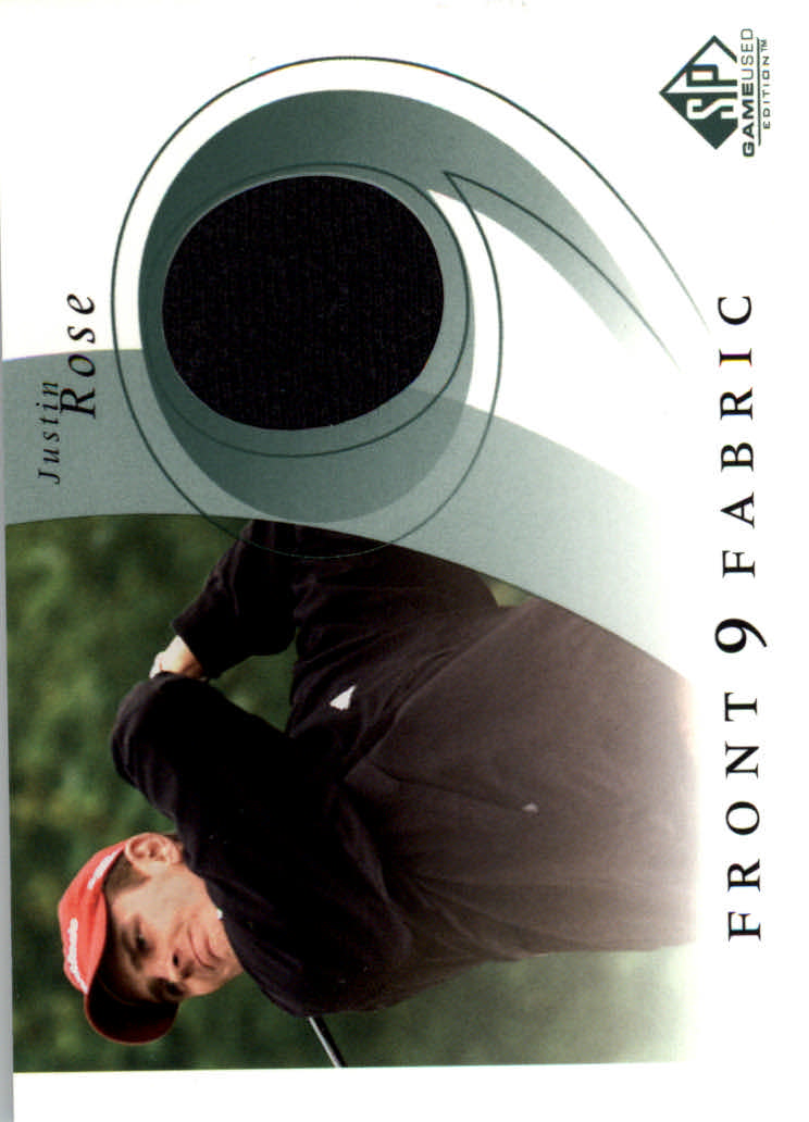 2002 SP Game Used Front 9 Fabric #JR Justin Rose