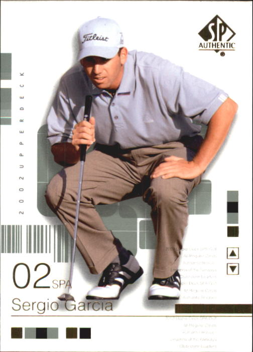 2002 SP Authentic #2 Sergio Garcia