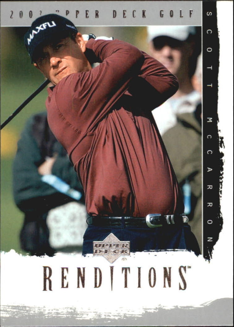 2003 Upper Deck Renditions #17 Scott McCarron