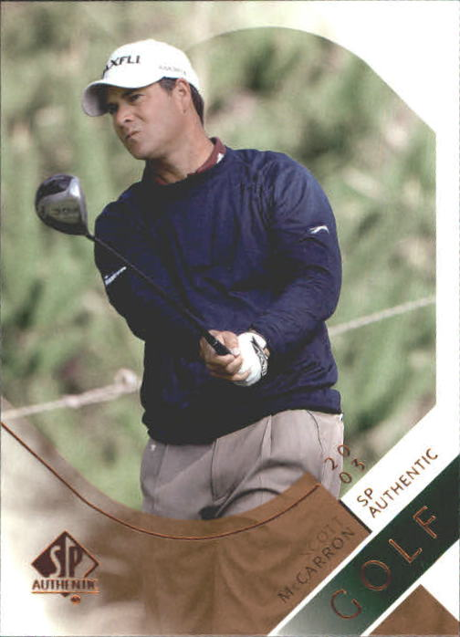 2003 SP Authentic #12 Scott McCarron