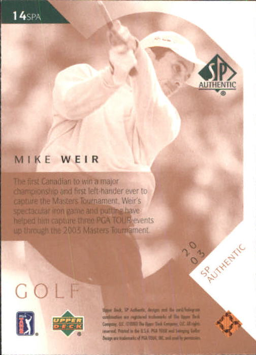 2003 SP Authentic #14 Mike Weir back image