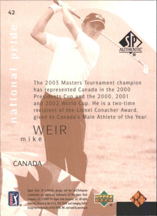 2003 SP Authentic #42 Mike Weir NP back image