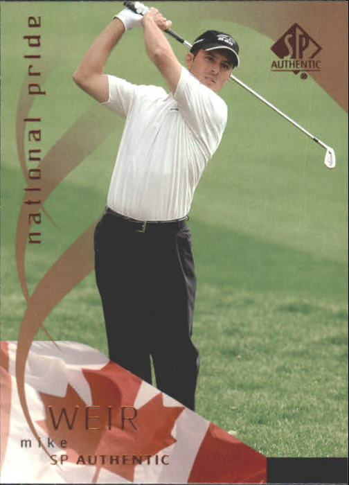 2003 SP Authentic #42 Mike Weir NP