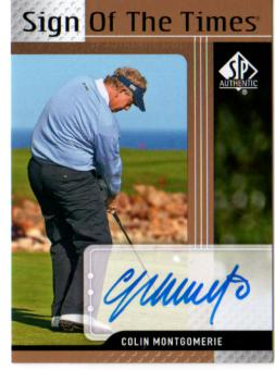 2012 SP Authentic Sign of the Times #STCM Colin Montgomerie E