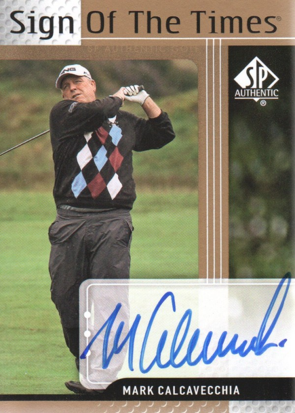 2012 SP Authentic Sign of the Times #STMC Mark Calcavecchia E