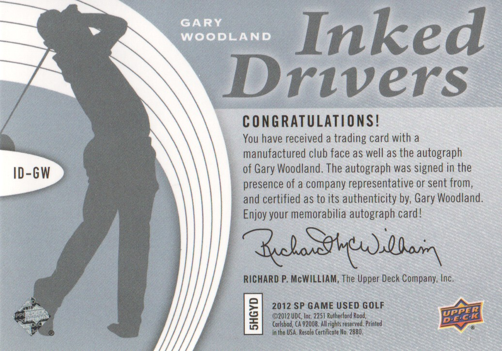 2012 SP Game Used Inked Drivers Silver #IDGW Gary Woodland E