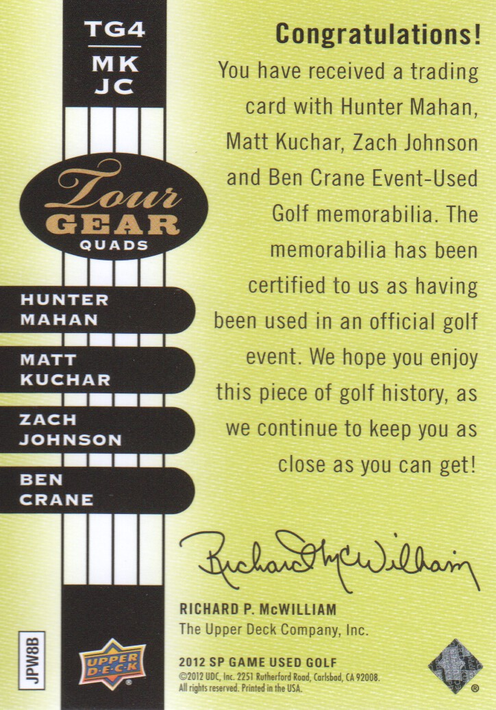 2012 SP Game Used Tour Gear Quad #TG4MKJC Hunter Mahan/ Matt Kuchar/ Zach Johnson/ Ben Crane C