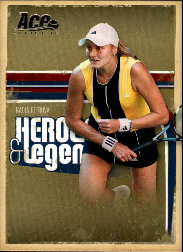 2006 Ace Authentic Heroes & Legends #73 Nadia Petrova