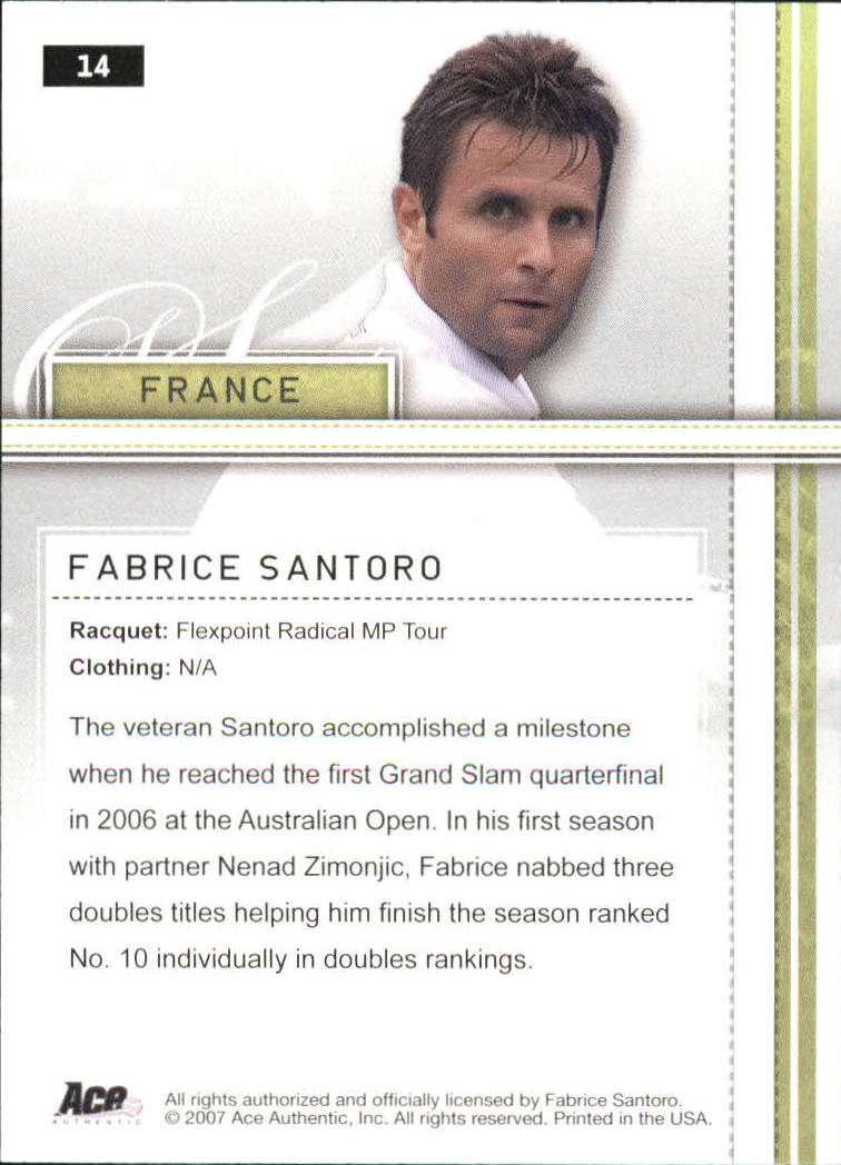 2007 Ace Authentic Straight Sets #14 Fabrice Santoro