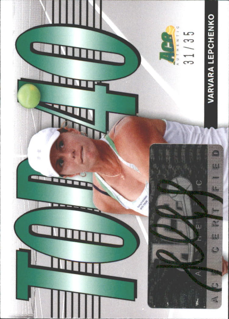 2013 Ace Authentic Top 40 Autographs #T40VL1 Varvara Lepchenko