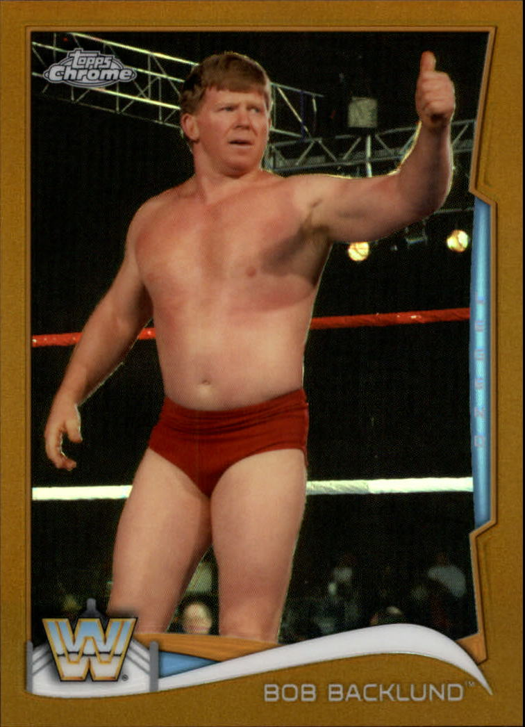 2014 Topps Chrome WWE Gold Refractors #98 Bob Backlund