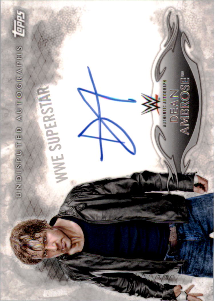 2015 Topps WWE Undisputed Autographs #UADA Dean Ambrose