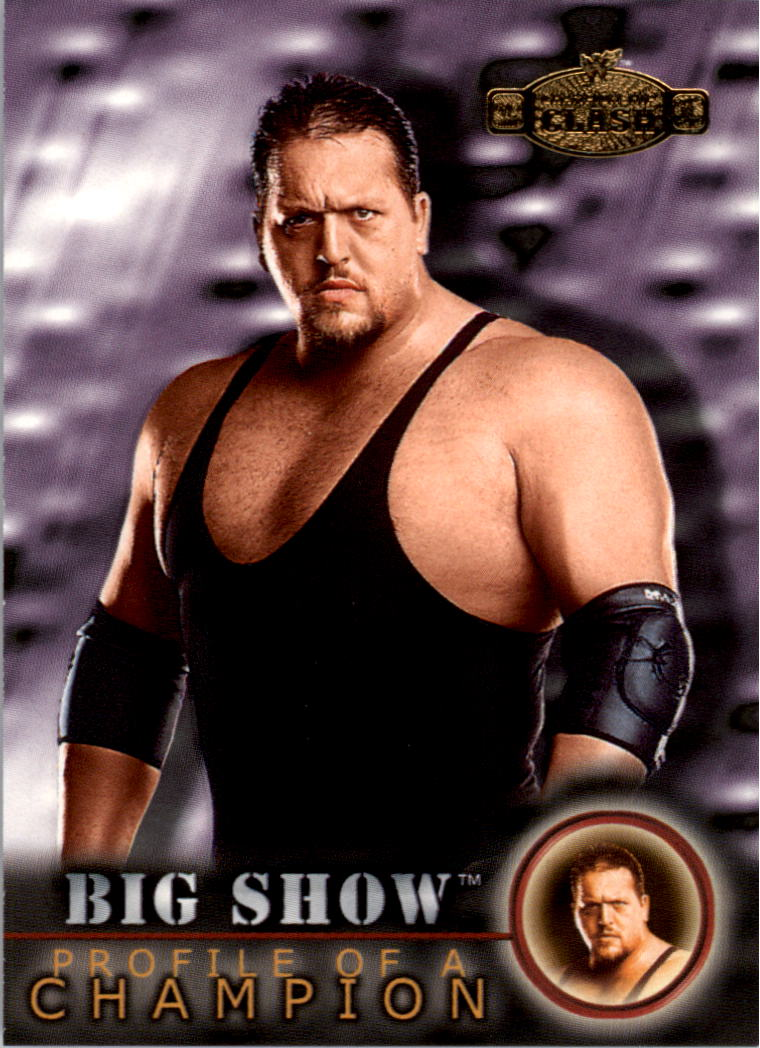 2001 Fleer WWF Championship Clash #58 Big Show PC