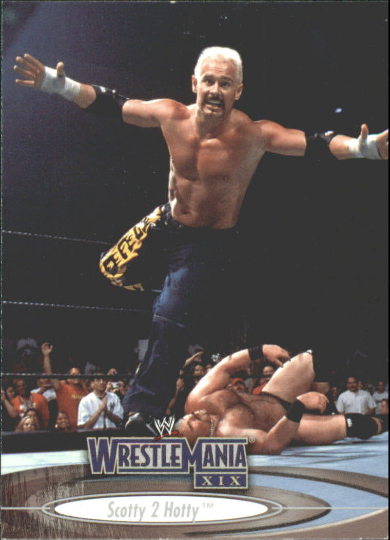 2003 Fleer WWE WrestleMania XIX #2 Scotty 2 Hotty