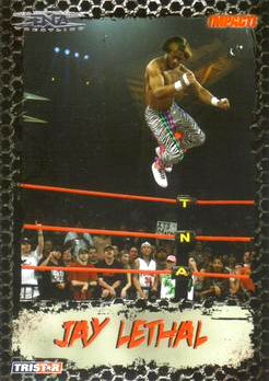 2008 TriStar TNA Impact #7 Jay Lethal