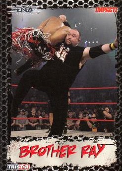 2008 TriStar TNA Impact #24 Brother Ray