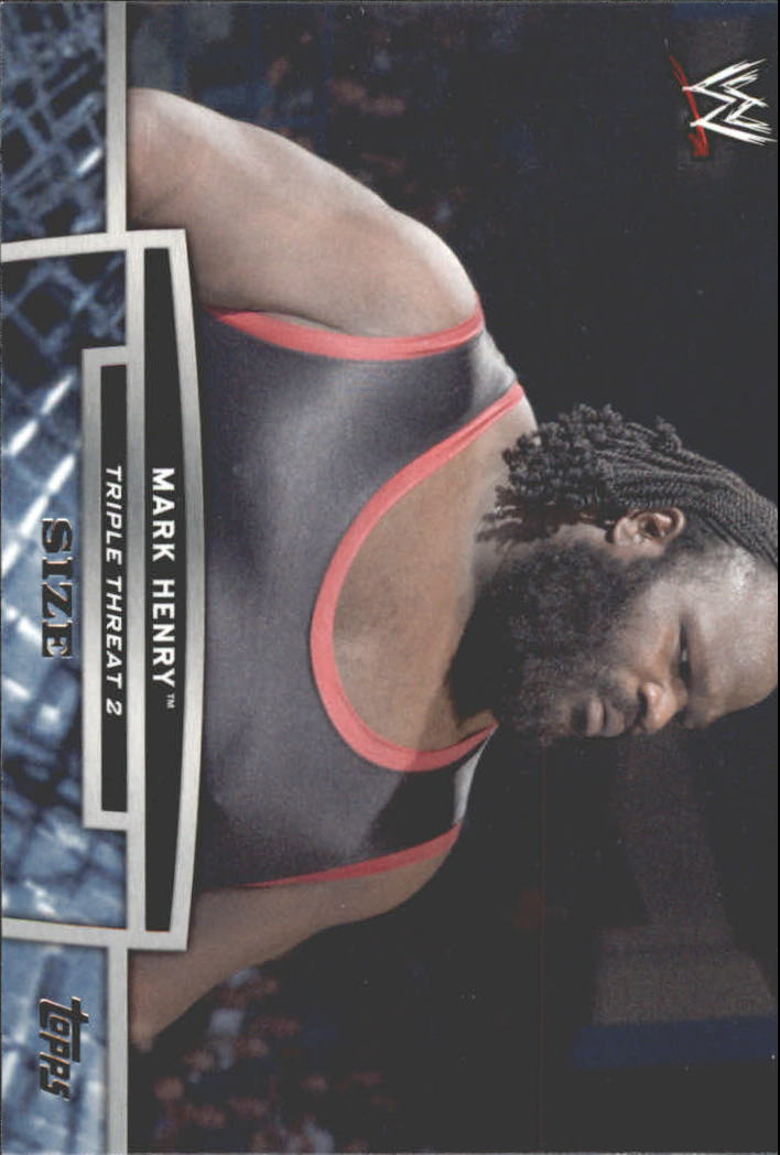 2013 Topps WWE Triple Threat Tier Two #TT18 Mark Henry