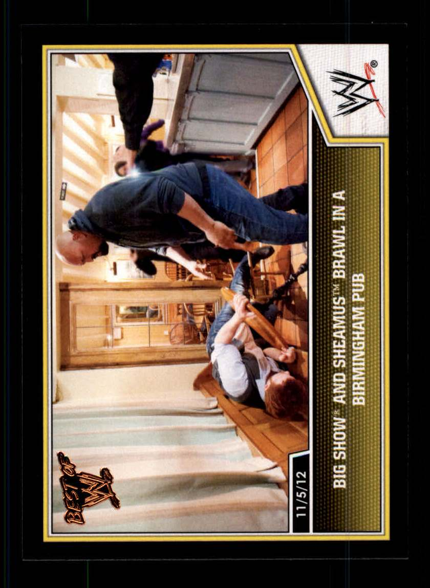 2013 Topps Best of WWE #58 Big Show and Sheamus Brawl in a Birmingham Pub