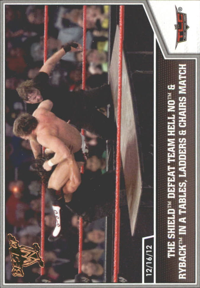 2013 Topps Best of WWE Bronze #68 The Shield Defeat Team Hell No and Ryback in a Tables, Ladders and Chairs Match