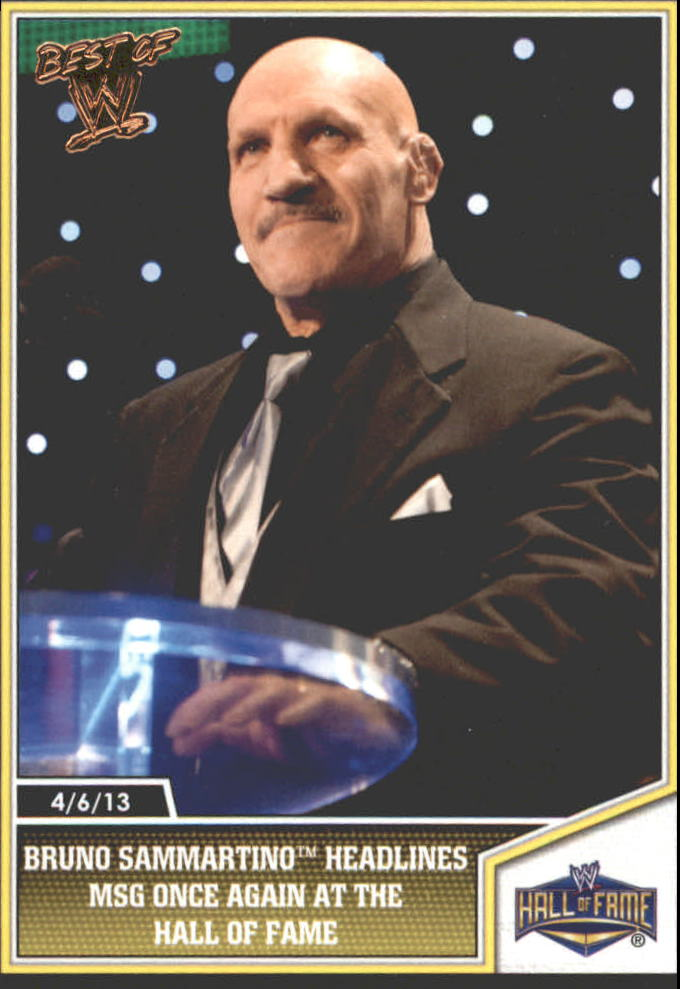 2013 Topps Best of WWE Bronze #105 Bruno Sammartino Headlines MSG Once Again at the Hall of Fame