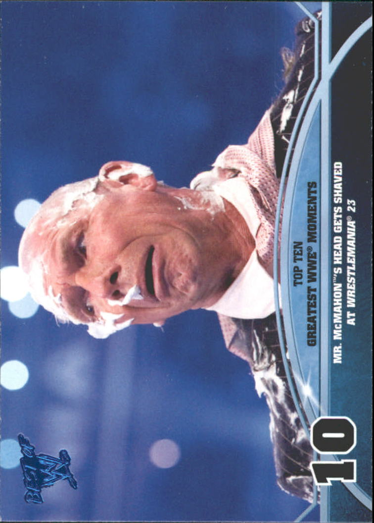 2013 Topps Best of WWE Top 10 Greatest WWE Moments #10 Mr. McMahon's Head Gets Shaved at Wrestlemania 23