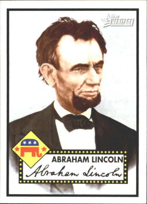 2009 Topps American Heritage Heroes #18 Abraham Lincoln