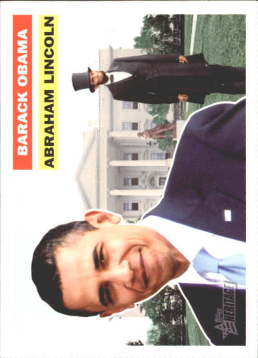 2009 Topps American Heritage Heroes #135 Abraham Lincoln/Barack Obama SP
