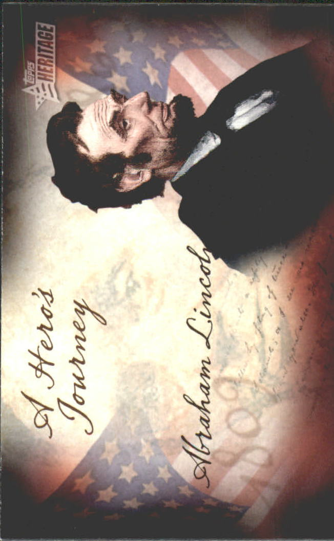 2009 Topps American Heritage Heroes A Hero's Journey #HJ3 Abraham Lincoln