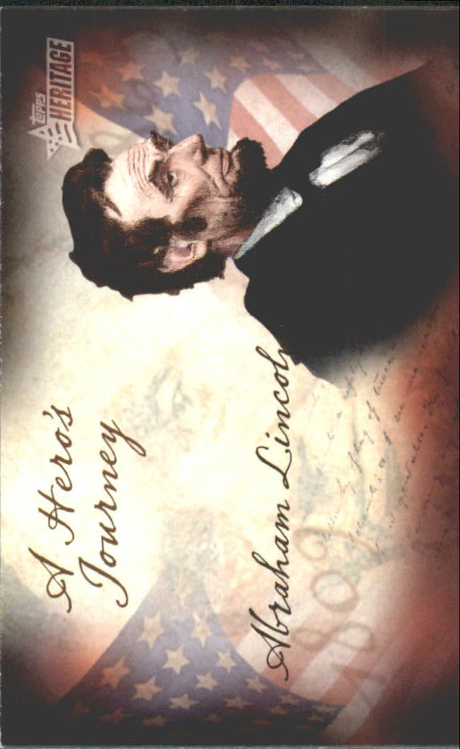 2009 Topps American Heritage Heroes A Hero's Journey #HJ13 Abraham Lincoln