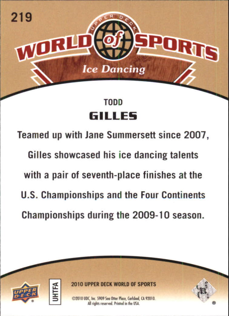 2010 Upper Deck World of Sports #219 Todd Gilles back image