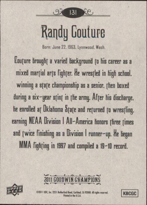 2011 Upper Deck Goodwin Champions #131 Randy Couture back image