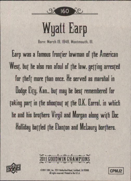 2011 Upper Deck Goodwin Champions #160 Wyatt Earp SP back image
