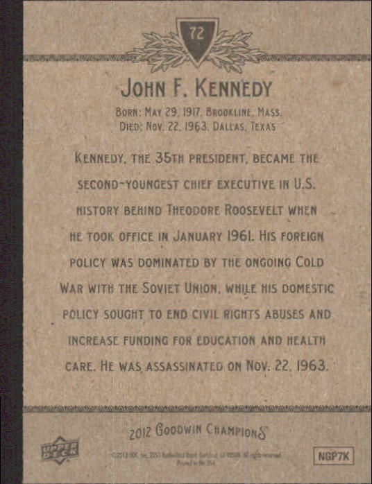 2012 Upper Deck Goodwin Champions #72A John F. Kennedy back image