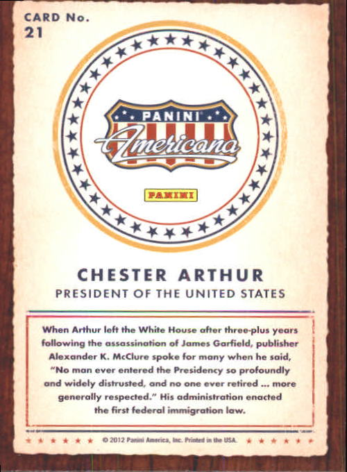 2012 Americana Heroes and Legends #21 Chester Arthur back image