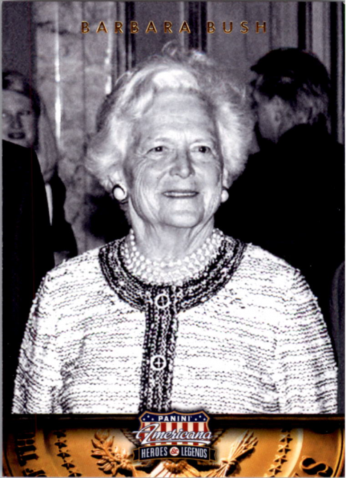 2012 Americana Heroes and Legends #56 Barbara Bush