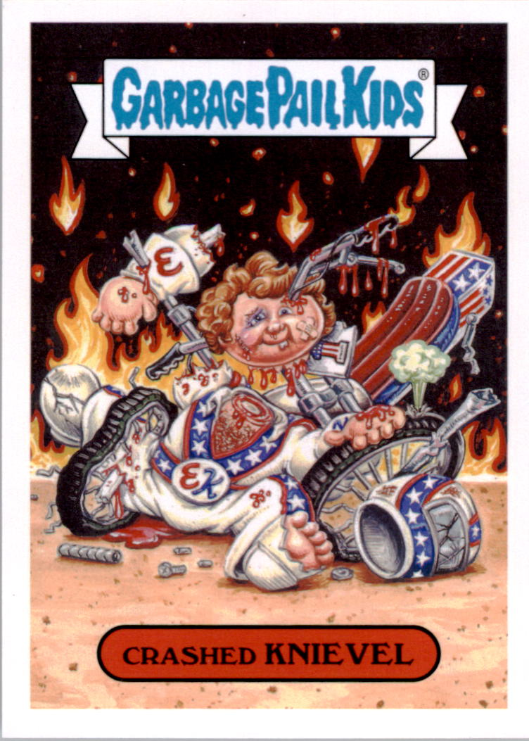2016 Garbage Pail Kids Apple Pie American Icons #6b Crashed Knievel