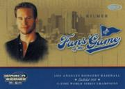 2004 Donruss World Series Fans of the Game #1 Val Kilmer