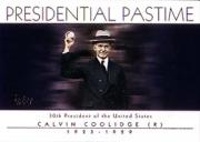 2004 Topps Presidential Pastime #PP29 Calvin Coolidge