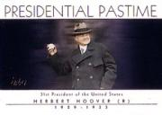 2004 Topps Presidential Pastime #PP30 Herbert Hoover