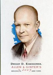 2007 Topps Allen and Ginter #62 Dwight D. Eisenhower